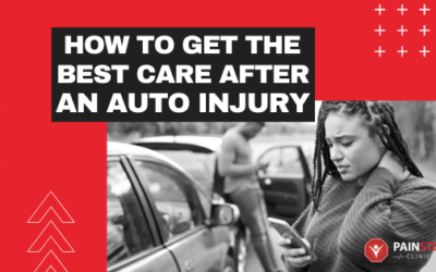 How to Get the Best Care After an Auto Injury