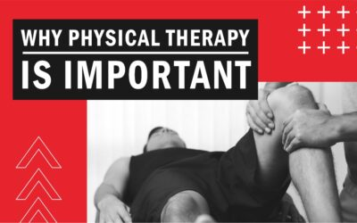 Why physical therapy is important