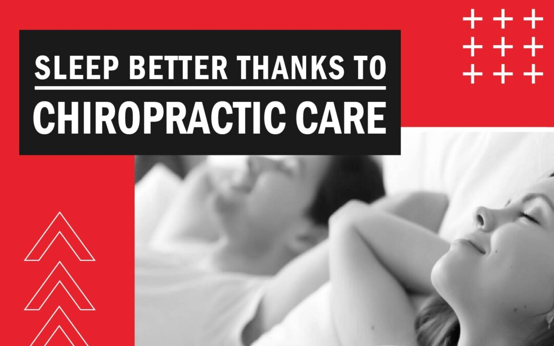 Sleep Better Thanks to Chiropractic Care