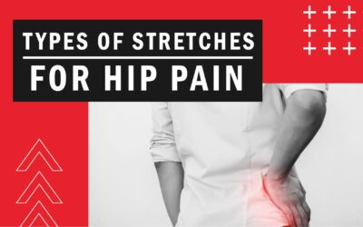 Types of Stretches for Hip Pain
