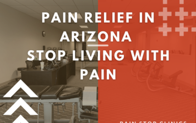 Pain Relief in Arizona: Stop Living with Pain!